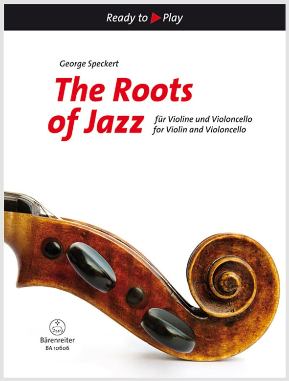 The Roots of Jazz pro housle a violoncello