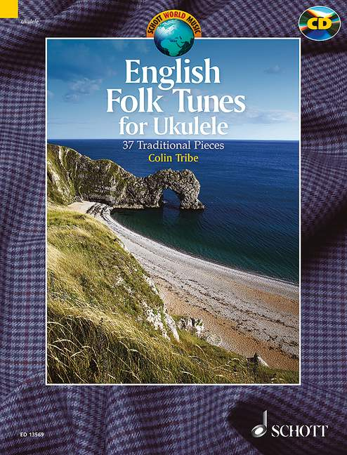 English Folk Tunes for Ukulele - 37 Traditional Pieces for Ukulele
